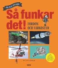 bokomslag Så funkar det! : fordon och farkoster