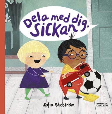 bokomslag Dela med dig Sickan