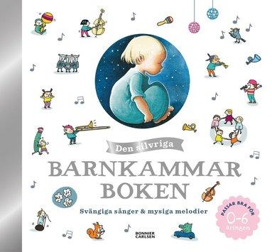 bokomslag Den silvriga barnkammarboken 2019