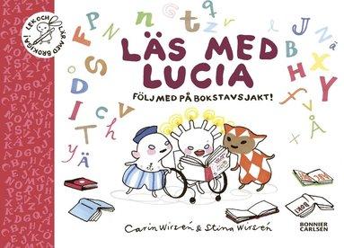 bokomslag Läs med Lucia : följ med på bokstavsjakt