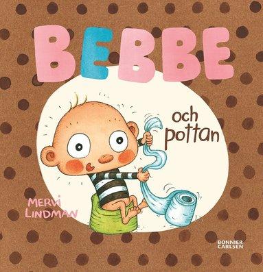 bokomslag Bebbe och pottan