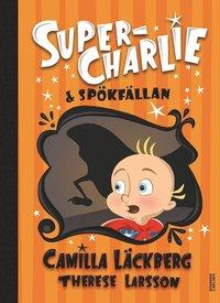 bokomslag Super-Charlie och spökfällan