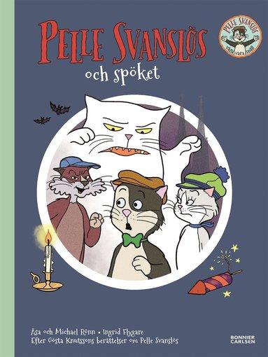 bokomslag Pelle Svanslös och spöket