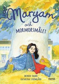 bokomslag Maryam och mormorsmålet