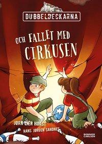 bokomslag Dubbeldeckarna och fallet med cirkusen