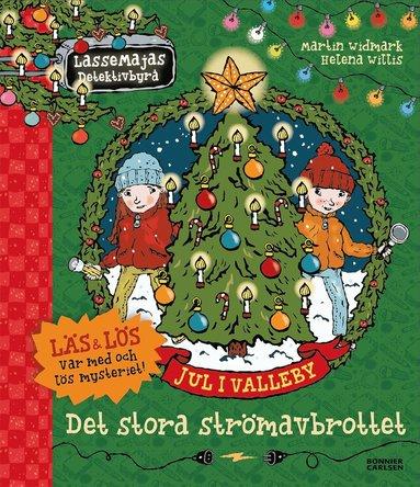 bokomslag Jul i Valleby. Det stora strömavbrottet