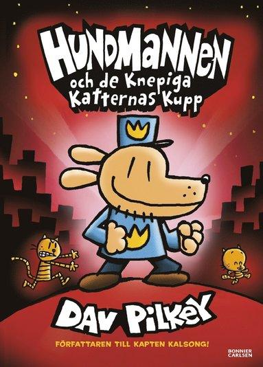 bokomslag Hundmannen och de knepiga katternas kupp