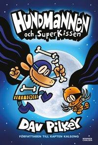 bokomslag Hundmannen och SuperKissen