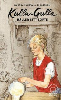 bokomslag Kulla-Gulla håller sitt löfte