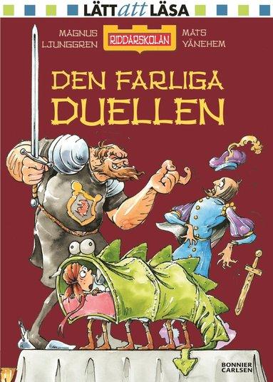 bokomslag Den farliga duellen