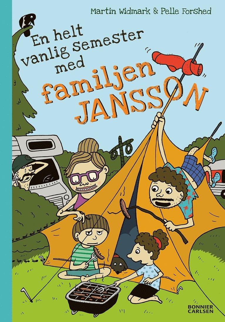 En helt vanlig semester med familjen Jansson 1
