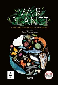 bokomslag Vår planet : vårt fantastiska hem i universum