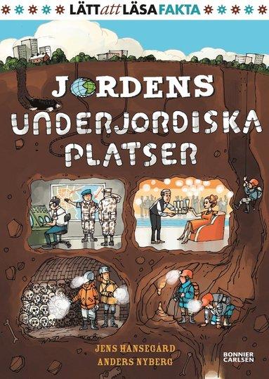 bokomslag Jordens underjordiska platser