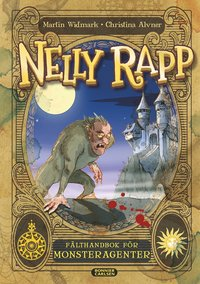 bokomslag Nelly Rapp - fälthandbok för monsteragenter