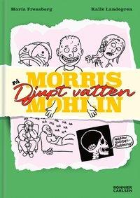 bokomslag Morris Mohlin på djupt vatten