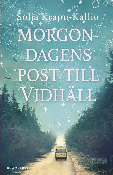 bokomslag Morgondagens post till Vidhäll