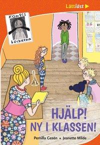 bokomslag Kompisböckerna. Hjälp! Ny i klassen