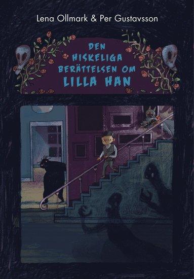 bokomslag Den hiskeliga berättelsen om Lilla Han