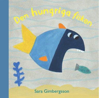 bokomslag Den hungriga fisken