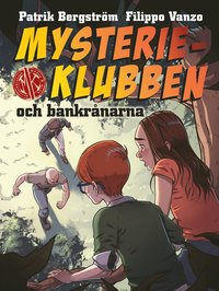 bokomslag Mysterieklubben och bankrånarna