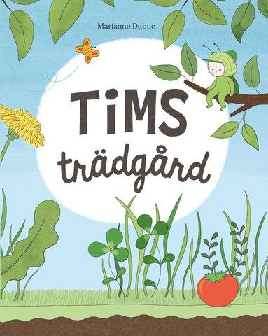 bokomslag Tims trädgård