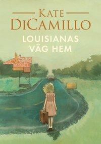 bokomslag Louisianas väg hem