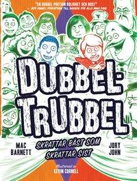 bokomslag Dubbel-trubbel: skrattar bäst som skrattar sist