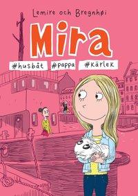 bokomslag Mira #husbåt #pappa #kärlek