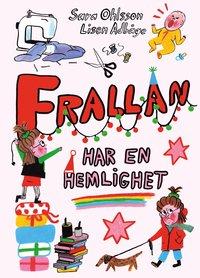 bokomslag Frallan har en hemlighet