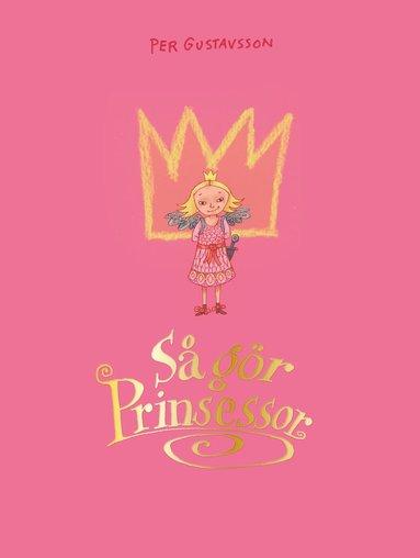 bokomslag Så gör prinsessor