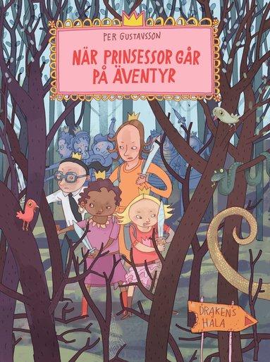bokomslag När prinsessor går på äventyr