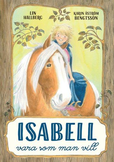 bokomslag Isabell : Vara som man vill