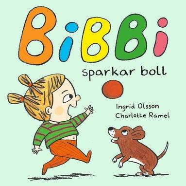 bokomslag Bibbi sparkar boll