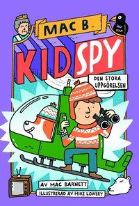 bokomslag Kid Spy: den stora uppgörelsen
