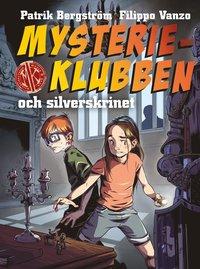 bokomslag Mysterieklubben och silverskrinet