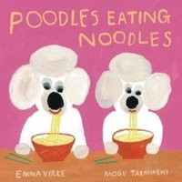 bokomslag Poodles Eating Noodles