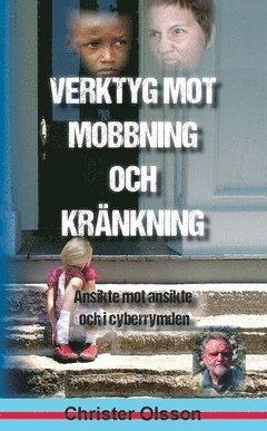 bokomslag Verktyg mot mobbning och kränkning : ansikte mot ansikte och i cyberrymden