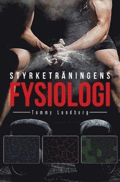 bokomslag Styrketräningens fysiologi