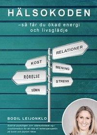 bokomslag Hälsokoden : så får du ökad energi och livsglädje