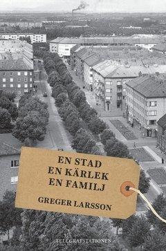 bokomslag En stad, en kärlek, en familj