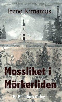 bokomslag Mossliket i Mörkerliden