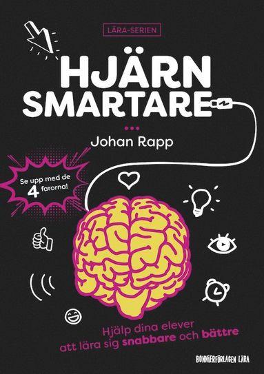 bokomslag Hjärnsmartare : hjälp dina elever att lära sig snabbare och bättre