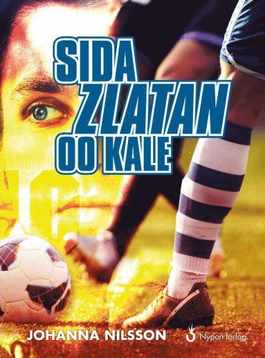 bokomslag Sida Zlatan oo kale