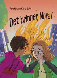 bokomslag Det brinner, Nora!