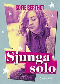 bokomslag Sjunga solo