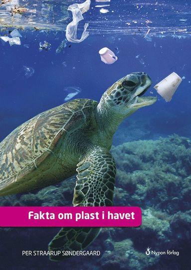 bokomslag Fakta om plast i havet