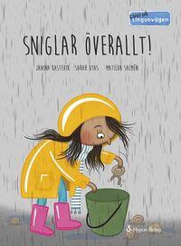 bokomslag Livat på Lingonvägen: Sniglar överallt!