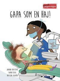 bokomslag Gapa som en haj