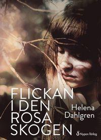 bokomslag Flickan i den rosa skogen