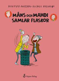 bokomslag Måns och Mahdi samlar flaskor